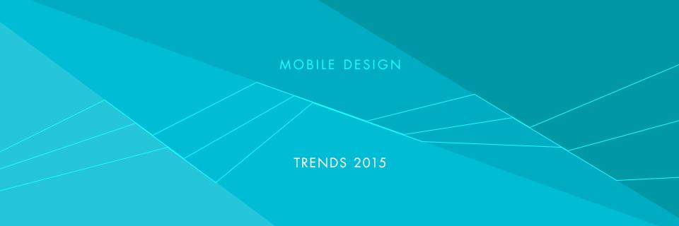 Top 5 Mobile App Design Trends in 2015